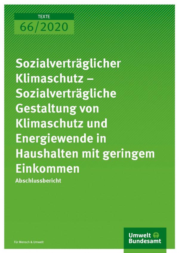 Titel TEXTE 2020 66 Sozialverträglicher Klimaschutz