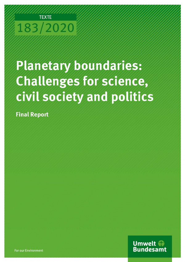 Cover of publication TEXTE 183/2020 Planetary boundaries: Challenges for science, civil society and politics