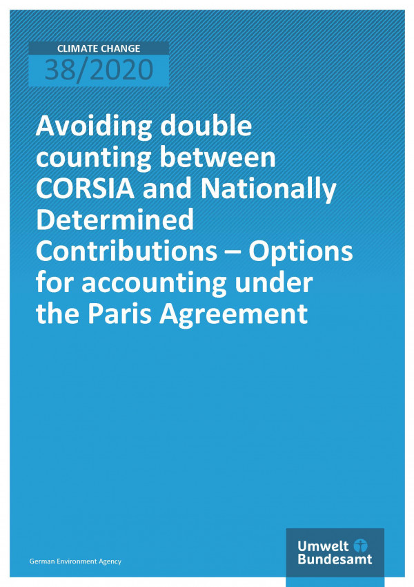 Cover of publication Climate Change 38/2020 Avoiding double counting between CORSIA and Nationally Determined Contributions – Options for accounting under the Paris Agreement