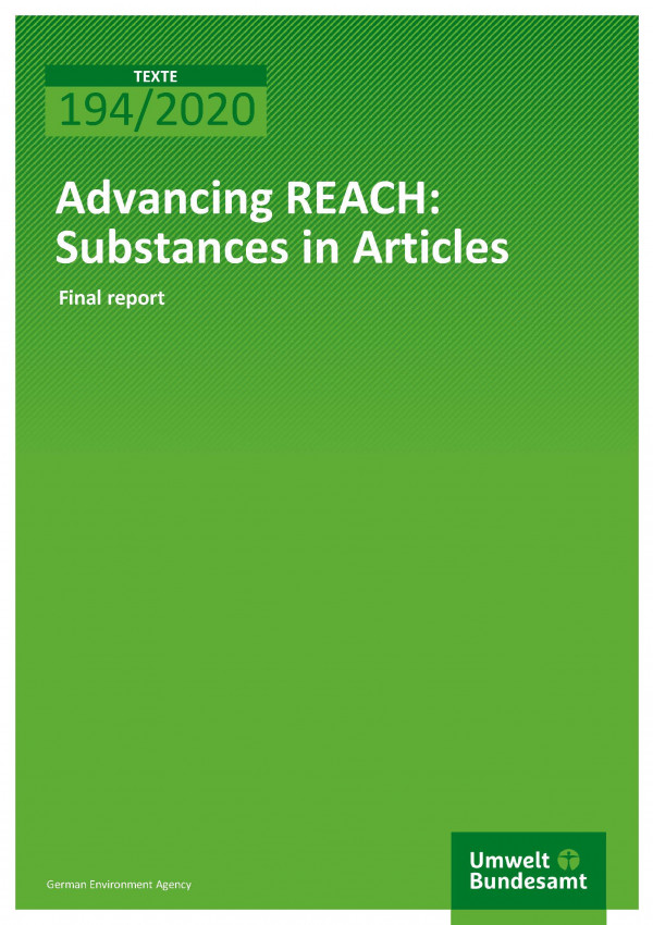 Cover of publication TEXTE 194/2020 Advancing REACH: Substances in Articles