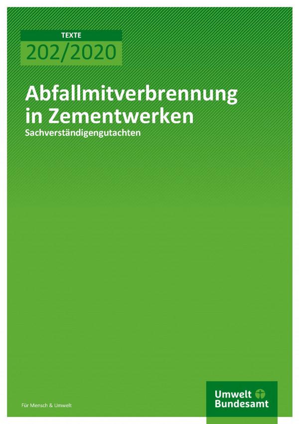Cover der Publikation TEXTE 202/2020 Abfallmitverbrennung in Zementwerken