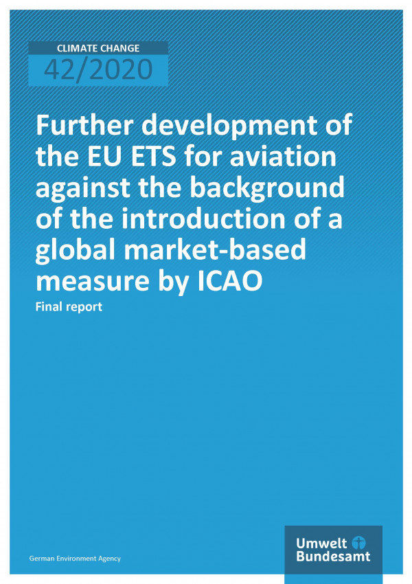Cover of publication Climate Change 42/2020 Further development of the EU ETS for aviation against the background of the introduction of a global market-based measure by ICAO
