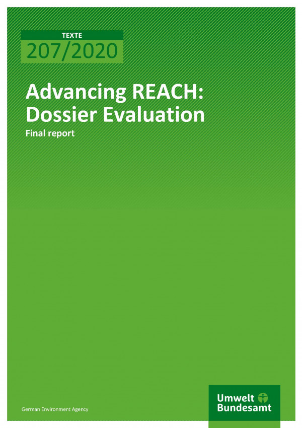 Cover of publication TEXTE 207/2020 Advancing REACH: Dossier Evaluation