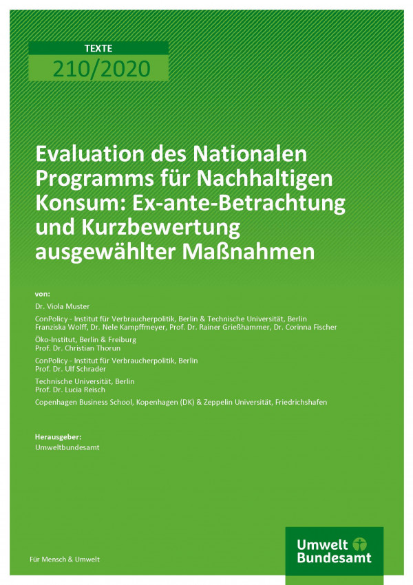Cover der Publikation TEXTE 210/2020 Evaluation des Nationalen Programms für Nachhaltigen Konsum: Ex-ante-Betrachtung und Kurzbewertung ausgewählter Maßnahmen