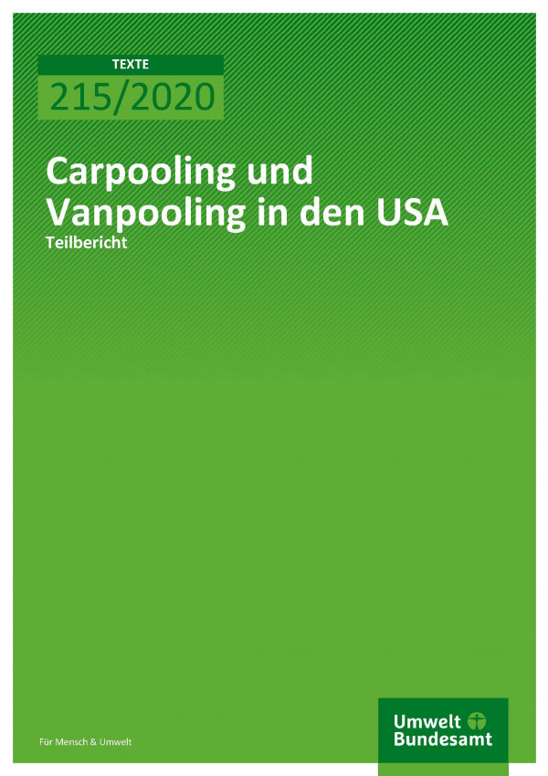 Cover der Publikation TEXTE 215/2020 Carpooling und Vanpooling in den USA