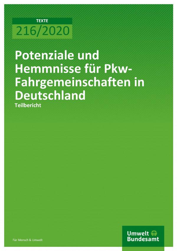 Cover der Publikation TEXTE 216/2020 Potenziale und Hemmnisse für Pkw- Fahrgemeinschaften in Deutschland