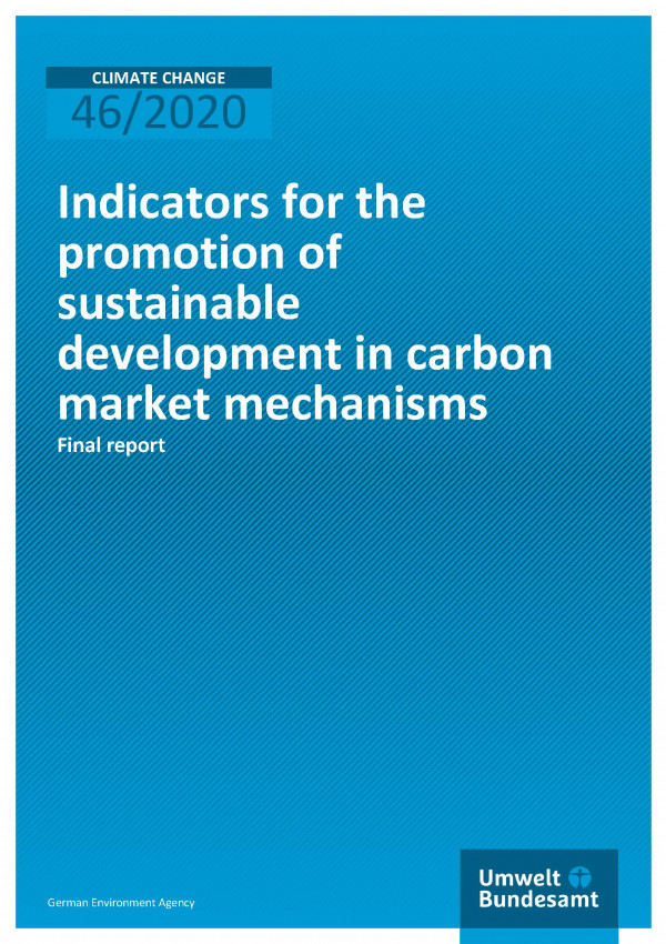 Cover of publication Climate Change 46/2020 Indicators for the promotion of sustainable development in carbon market mechanisms