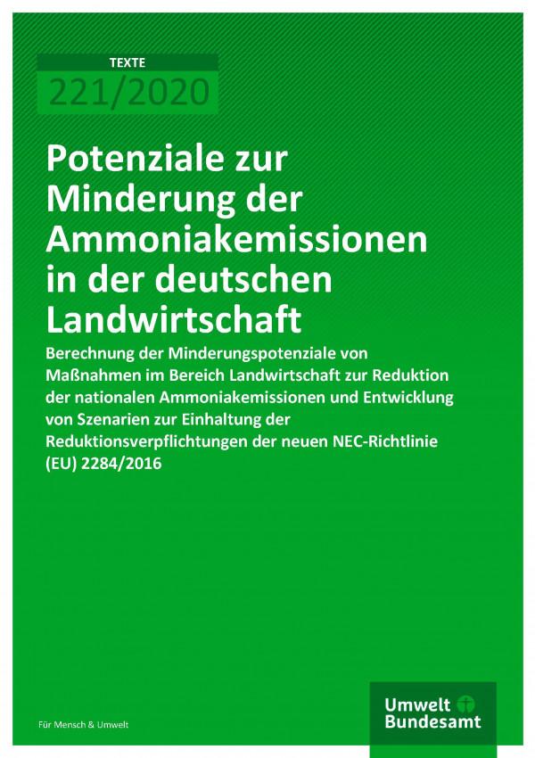 Cover der Publikation TEXTE 221/2020 Potenziale zur Minderung der Ammoniakemissionen in der deutschen Landwirtschaft