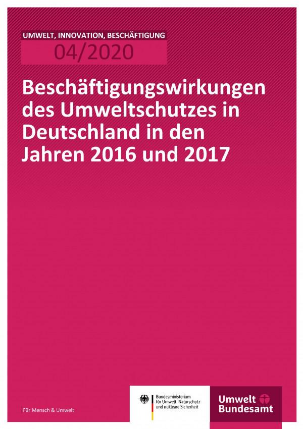 Cover der Publikation UIB 04/2020 Beschäftigungswirkungen des Umweltschutzes in Deutschland in den Jahren 2016 und 2017