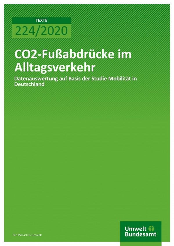 Cover of publication TEXTE 224/2020 CO2-Fußabdrücke im Alltagsverkehr: Datenauswertung auf Basis der Studie Mobilität in Deutschla