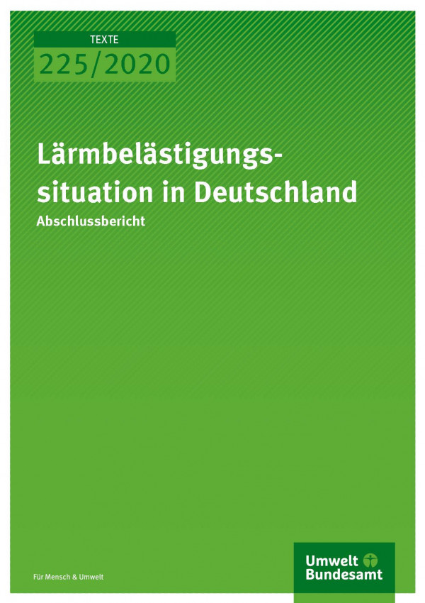 Cover der Publikation TEXTE 225/2020 Lärmbelästigungssituation in Deutschland