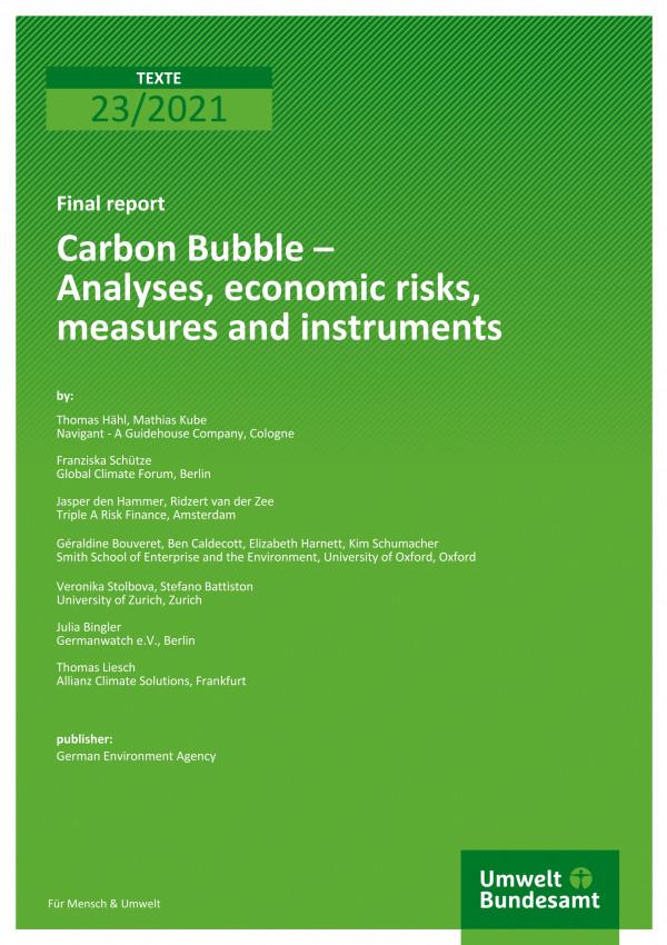 Cover of publication TEXTE 23/2021 Carbon Bubble – Analyses, economic risks, measures and instruments