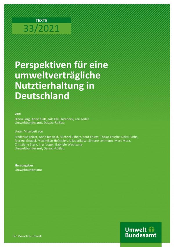 Cover der Publikation TEXTE 33/2021 Perspektiven für eine umweltverträgliche Nutztierhaltung in Deutschland