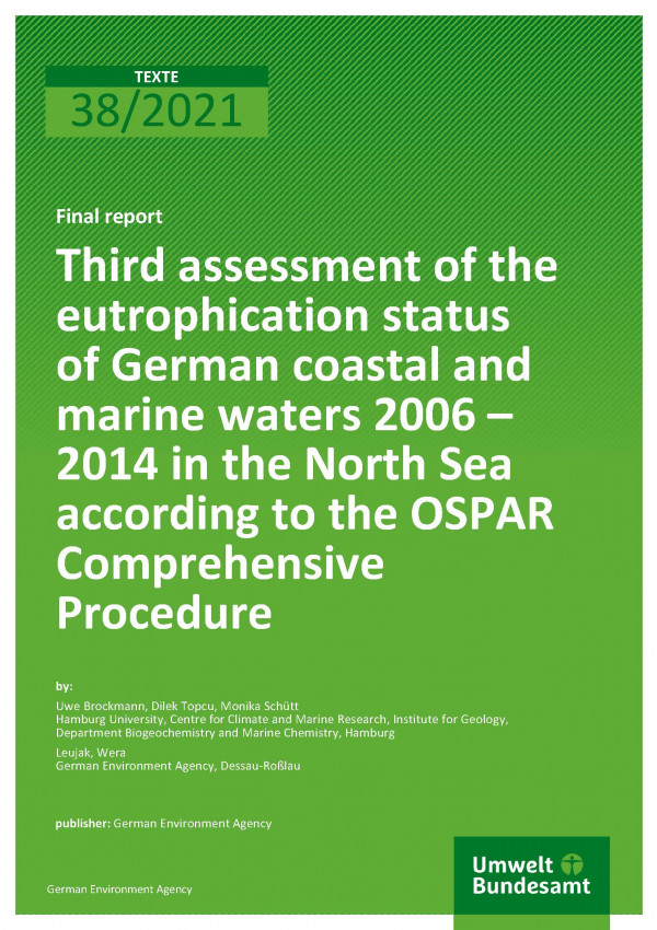 Cover of publication TEXTE 38/2021 Third assessment of the eutrophication status of German coastal and marine waters 2006 – 2014 in the North Sea according to the OSPAR Comprehensive Procedure