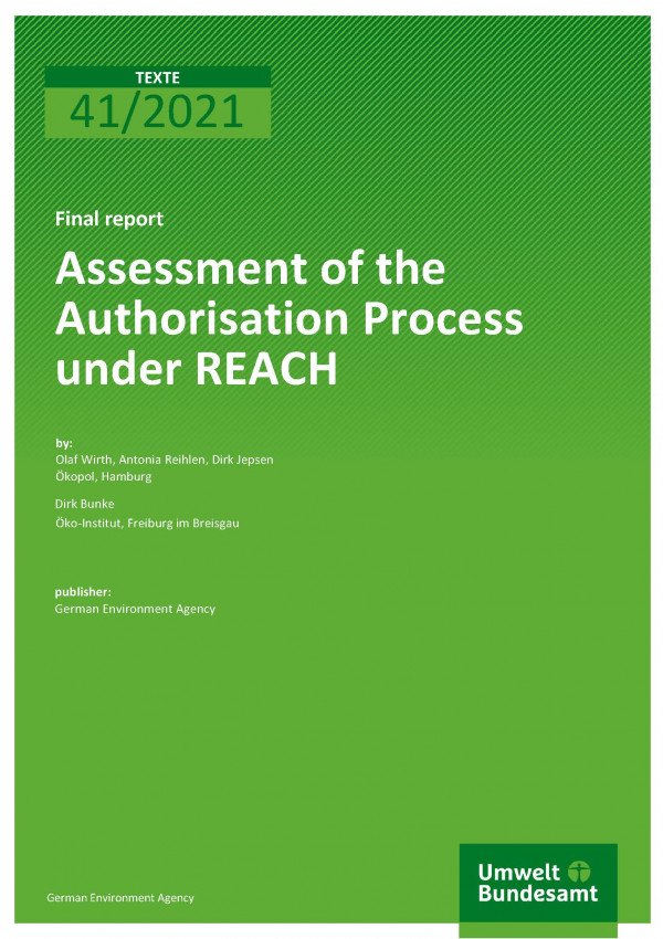 Cover der Publikation TEXTE 41/2021 Assessment of the Authorisation Process under REACH