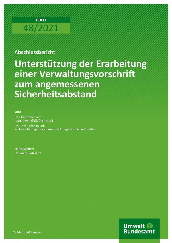 Titelseite der Publikation TEXTE 48/2021 Unterstützung der Erarbeitung einer Verwaltungsvorschrift zum angemessenen Sicherheitsabstand