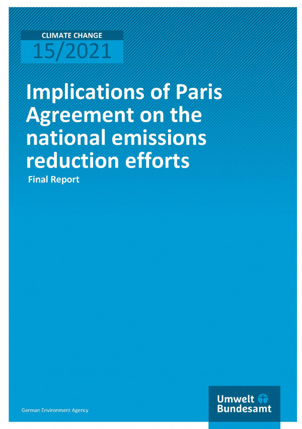 Cover of publication Climate Change 15/2021 Implications of Paris Agreement on the national emissions reduction efforts