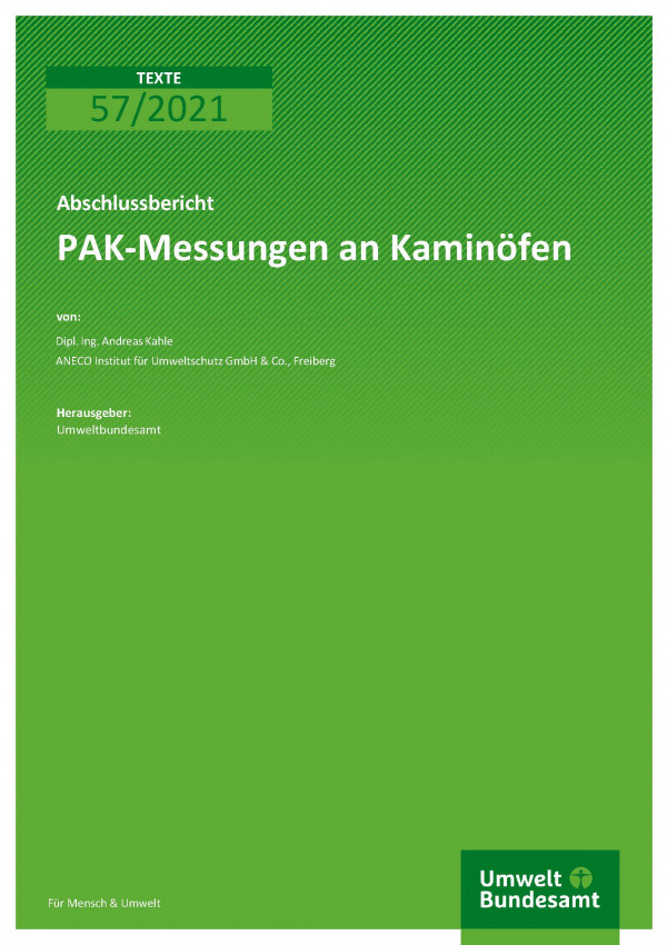 Titelseite der Publikation TEXTE 57/2021 PAK-Messungen an Kaminöfen