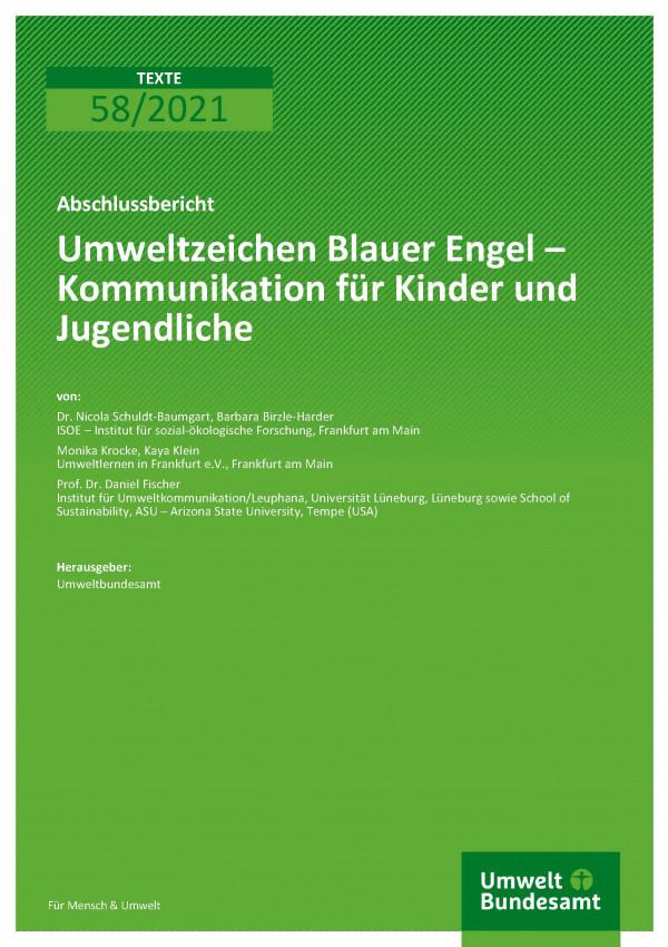 Titelseite der Publikation TEXTE 58/2021 Umweltzeichen Blauer Engel – Kommunikation für Kinder und Jugendliche