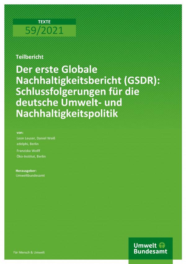 Titelseite der Publikation TEXTE 59/2021 Der erste Globale Nachhaltigkeitsbericht (GSDR): Schlussfolgerungen für die deutsche Umwelt- und Nachhaltigkeitspolitik