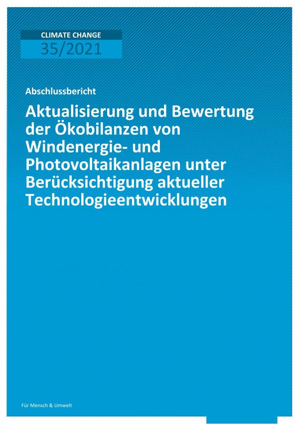 Titelseite der Publikation Climate Change 35/2021 Aktualisierung und Bewertung der Ökobilanzen von Windenergie- und Photovoltaikanlagen unter Berücksichtigung aktueller Technologieentwicklungen