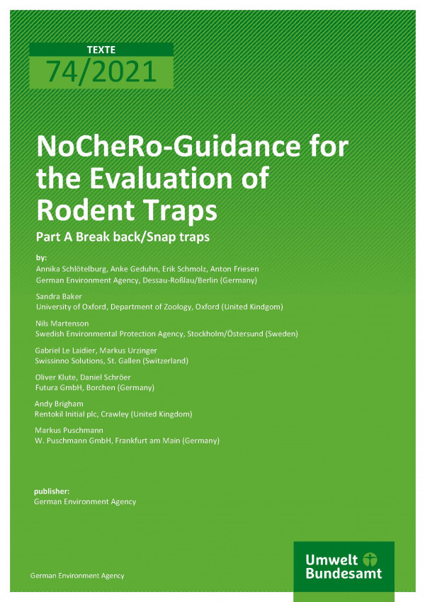 Cover of publication TEXTE 74/2021 NoCheRo-Guidance for the Evaluation of Rodent Traps:  Part A Break back/Snap traps