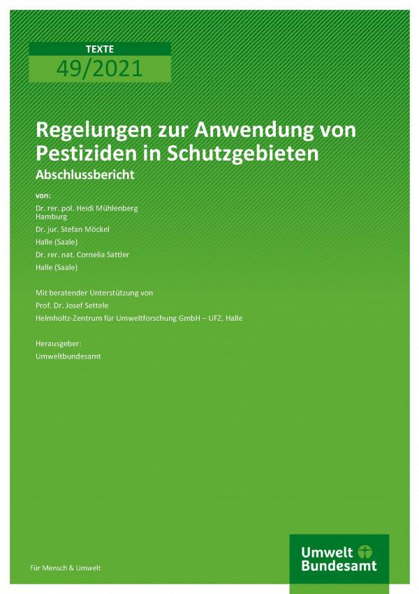 Titelseite der Publikation TEXTE 49/2021 Regelungen zur Anwendung von Pestiziden in Schutzgebieten