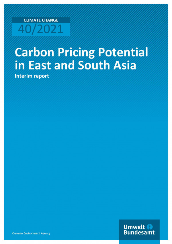 Cover of publication Climate Change 40/2021 Carbon Pricing Potential in East and South Asia