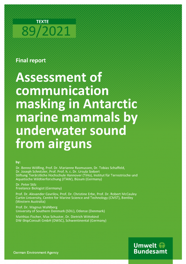 Cover of publication TEXTE 89/2021 Assessment of communication masking in Antarctic marine mammals by underwater sound from airguns