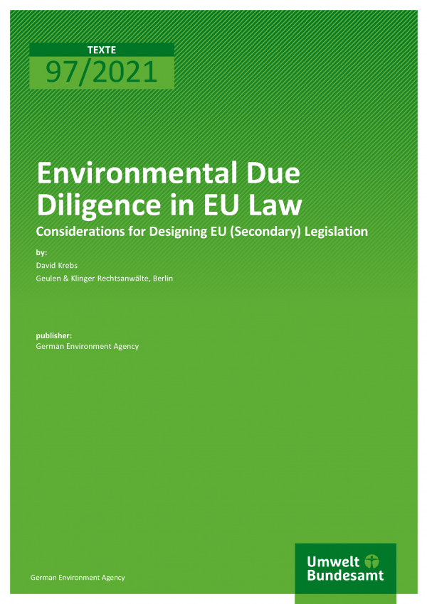 Cover of publication TEXTE 97/2021 Environmental Due Diligence in EU Law: Considerations for Designing EU (Secondary) Legislation