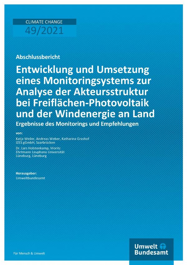 Titelseite der Publikation Climate Change 49/2021 Entwicklung und Umsetzung eines Monitoringsystems zur Analyse der Akteursstruktur bei Freiflächen-Photovoltaik und der Windenergie an Land