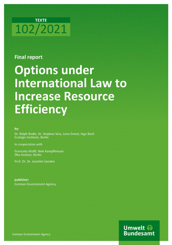 Cover of publication TEXTE 102/2021 Options under International Law to Increase Resource Efficiency