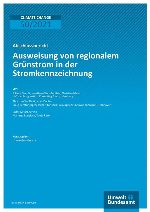 Titelseite der Publikation Climate Change 50/2021 Ausweisung von regionalem Grünstrom in der Stromkennzeichnung