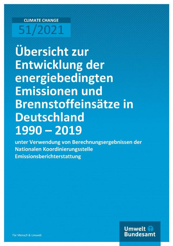 Titelseite der Publikation Climate Change 51/2021 Übersicht zur Entwicklung der energiebedingten Emissionen und Brennstoffeinsätze in Deutschland 1990 – 2019: unter Verwendung von Berechnungsergebnissen der Nationalen Koordinierungsstelle