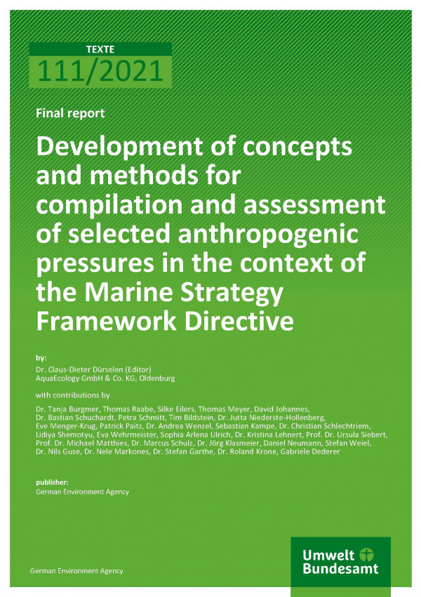 Cover of publication TEXTE 111/2021 Development of concepts and methods for compilation and assessment of selected anthropogenic pressures in the context of the Marine Strategy Framework Directive
