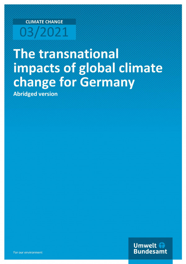 Cover of publication Climate Change 03/2021 The transnational impacts of global climate change for Germany