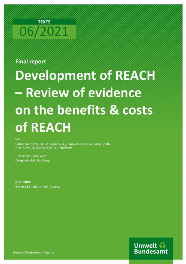 Cover of publication TEXTE 06/2021 Development of REACH – Review of evidence on the benefits & costs of REACH