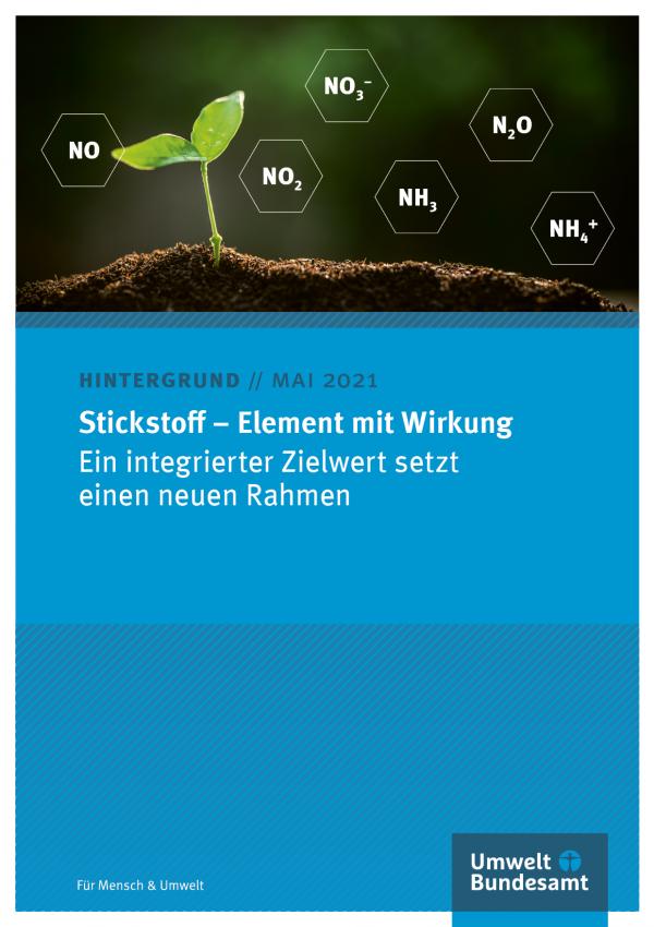 Cover des Hintergrundpapiers Stickstoff – Element mit Wirkung: Ein integrierter Zielwert setzt einen neuen Rahmen (Mai 2021)