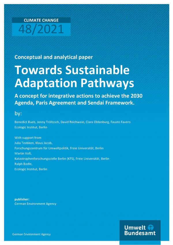 Cover of publication Climate Change 48/2021 Towards Sustainable Adaptation Pathways: A concept for integrative actions to achieve the 2030 Agenda