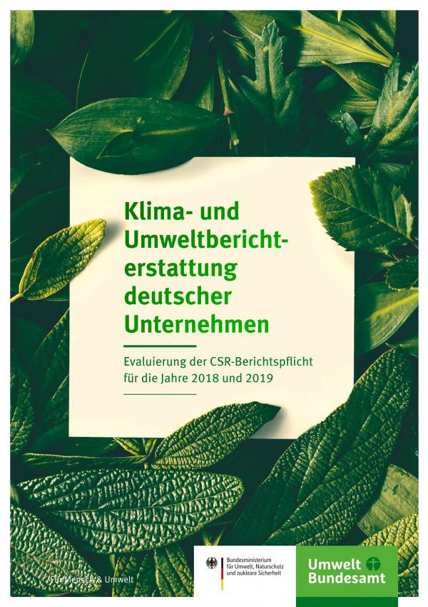 """Titelseite der Fachbroschüre """"Klima- und Umweltberichterstattung deutscher Unternehmen: Evaluierung der CSR-Berichtspflicht für die Jahre 2018 und 2019"""""""