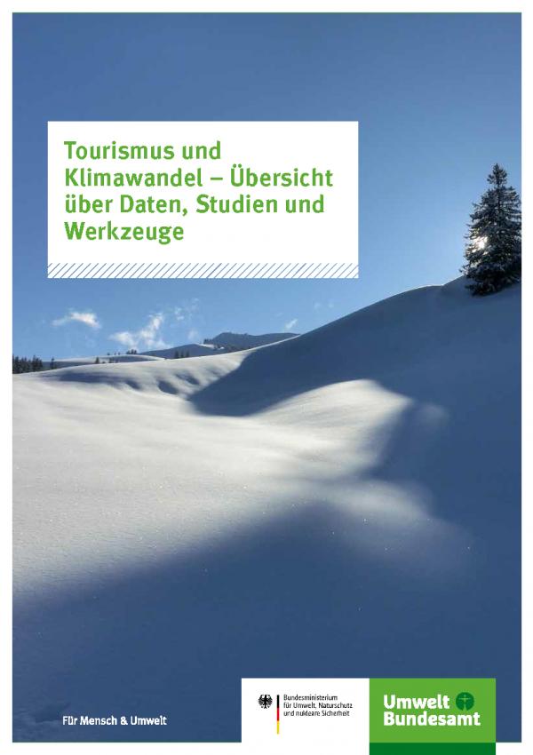 """Titelseite der Fachbroschüre """"Tourismus und Klimawandel – Übersicht über Daten, Studien und Werkzeuge"""""""