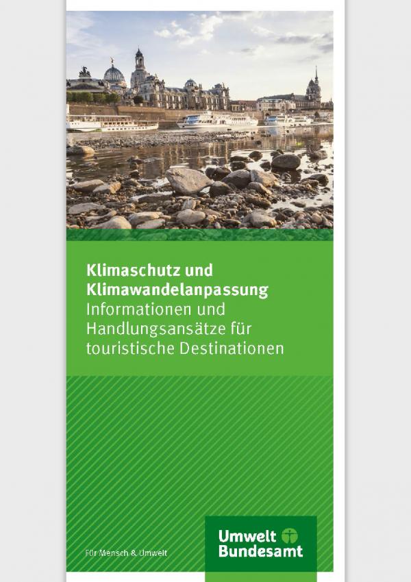"""Titelseite des Faltblattes """"Klimaschutz und Klimawandelanpassung - Informationen und Handlungsansätze für touristische Destinationen"""""""