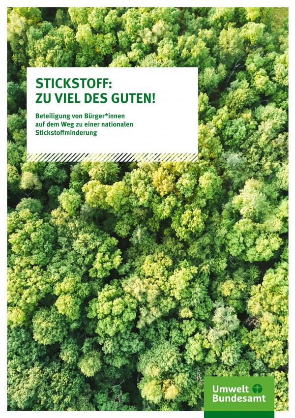 """Titelseite der Fachbroschüre """"STICKSTOFF: ZU VIEL DES GUTEN! Beteiligung von Bürger*innen auf dem Weg zu einer nationalen Stickstoffminderung"""""""