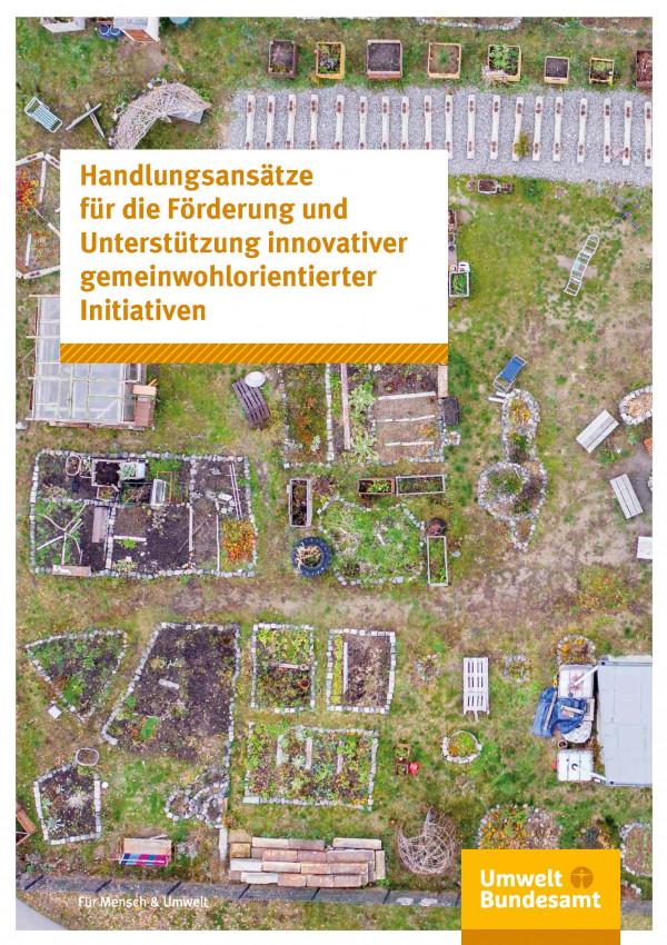 """Titelbild der Broschüre """"Handlungsansätze für die Förderung und Unterstützung innovativer gemeinwohlorientierter Initiativen"""""""