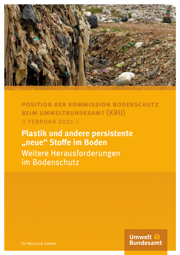 """Cover des Positionspapiers Plastik und andere persistente """"neue"""" Stoffe im Boden Weitere Herausforderungen im Bodenschutz"""