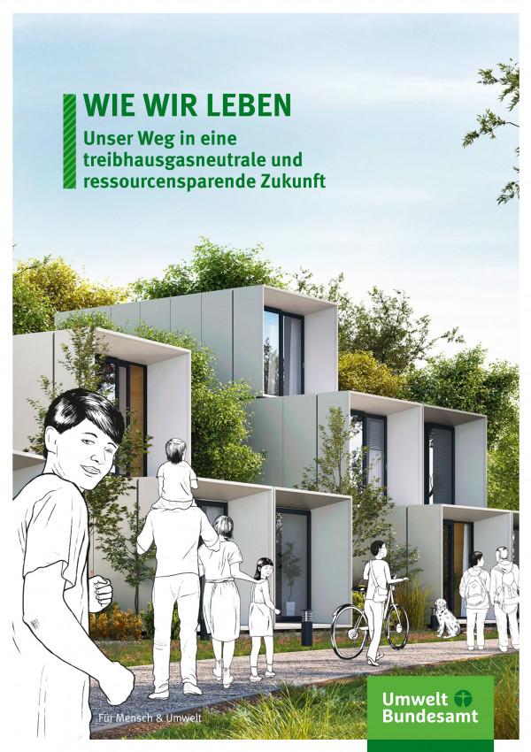 """Titelseite der RESCUE-Broschüre """"Wie wir leben – Unser Weg in eine treibhausgasneutrale und ressourcensparende Zukunft"""""""