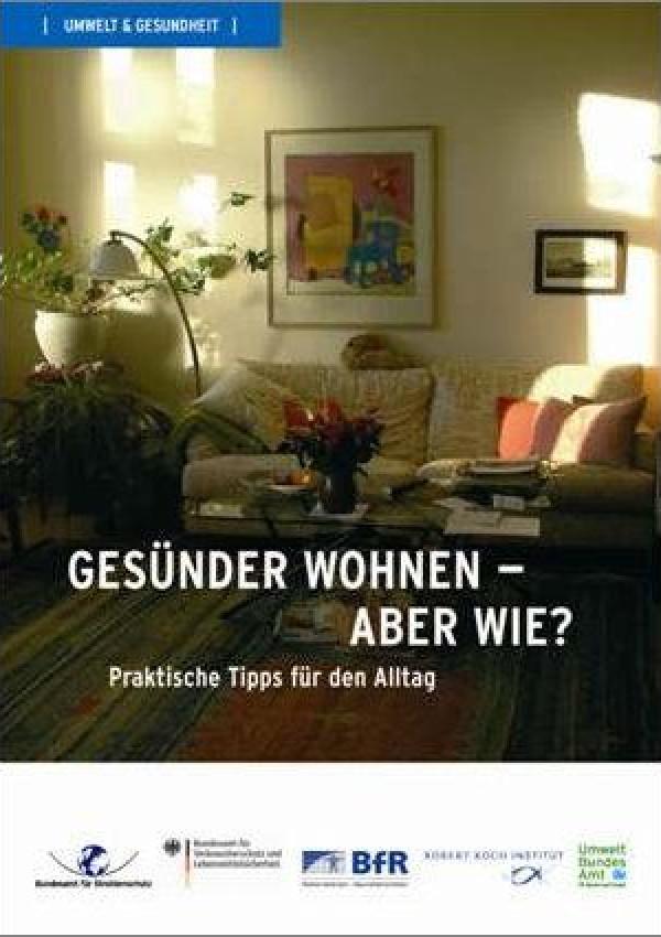 publikation ges nder wohnen aber wie praktische tipps f r den alltag. Black Bedroom Furniture Sets. Home Design Ideas