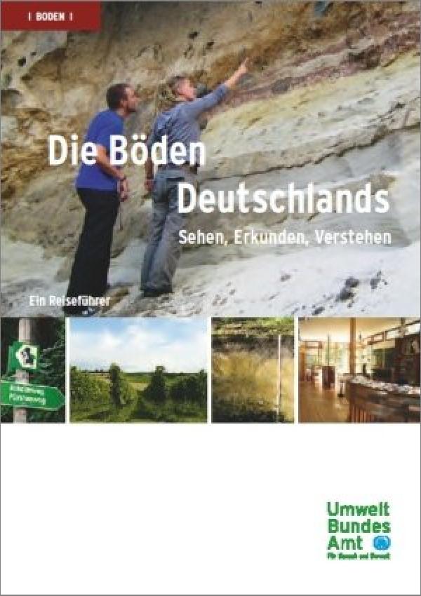 Publikation:Die Böden Deutschlands - Sehen, Erkunden, VerstehenEin Reiseführer