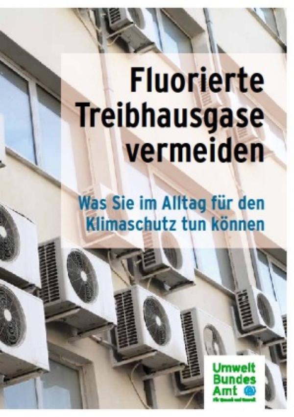 Publikation:Fluorierte Treibhausgase vermeidenWas Sie im Alltag für den Klimaschutz tun können