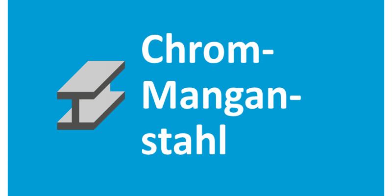 Chrommanganstahl